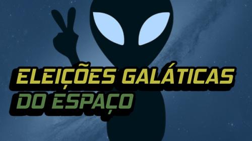 Eleições Galáticas do Espaço